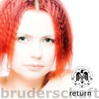 Purchase Bruderschaft - Return (Deluxe Edition) CD1
