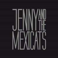 Purchase Jenny And The Mexicats - Jenny And The Mexicats