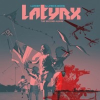 Purchase Latyrx - The Second Album