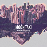 Purchase Moon Taxi - Mountains Beaches Cities
