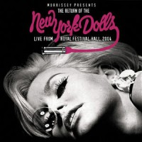 Purchase New York Dolls - The Return Of The New York Dolls - Live From Royal Festival Hall 2004