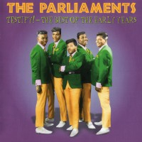 Purchase The Parliaments - Testify! The Best Of The Early Years 1967-69