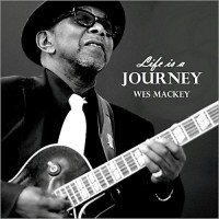 Purchase Wes Mackey - Life Is A Journey