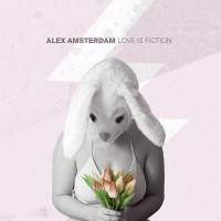 Purchase Alex Amsterdam - Love Is Fiction