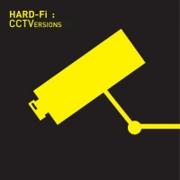 Purchase Hard-Fi - CCTVersions