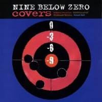 Purchase Nine Below Zero - Covers (Remastered 2010)
