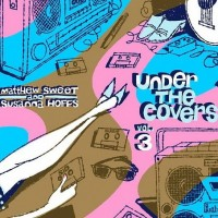 Purchase Matthew Sweet & Susanna Hoffs - Under The Covers, Vol. 3