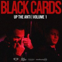 Purchase Black Cards - Up The Anti: Volume One (Mixtape)