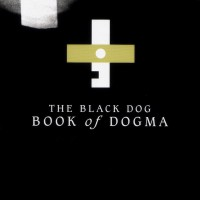 Purchase Black Dog - Book Of Dogma CD2