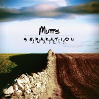 Purchase The Mutts - Separation Anxiety