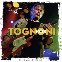 Purchase Rob Tognoni - Rock And Roll Live CD1