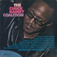 Purchase The Chuck Rainey Coalition - The Chuck Rainey Coalition (Vinyl)