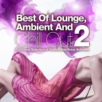 Purchase VA - Best Of Lounge, Ambient And Chill Out Vol. 2 (The Luxus Selection Of Outstanding Relax Anthems)