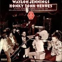 Purchase Waylon Jennings - Honky Tonk Heroes (Vinyl)