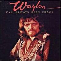 Purchase Waylon Jennings - I've Always Been Crazy (Vinyl)