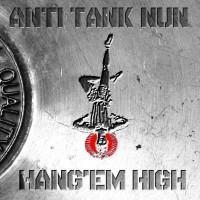 Purchase Anti Tank Nun - Hang'em High