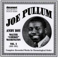 Purchase Joe Pullum - Joe Pullum Vol. 2 (1935-1951) (Including Andy Boy)