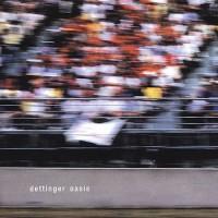 Purchase Dettinger - Oasis