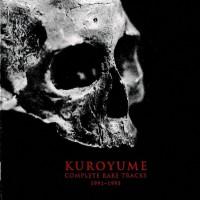 Purchase Kuroyume - Complete Rare Tracks 1991-1993 CD1