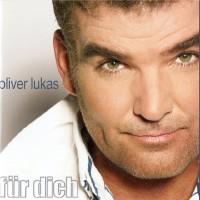 Purchase Oliver Lukas - Für Dich