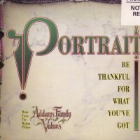 Purchase Portrait - Be Thankful For What You've Go (MCD)