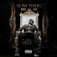 Purchase Slim Thug - Boss Life