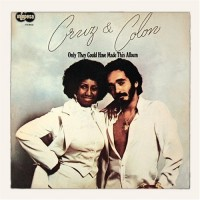 Purchase Celia Cruz & Willie Colуn - Only They Could Have Made This Album (Vinyl)