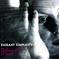 Purchase Elegant Simplicity - Unforgiving Mirror