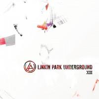 Purchase Linkin Park - Underground XIII