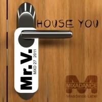 Purchase Mr. V - House You