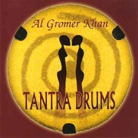 Purchase Al Gromer Khan - Tantra Drums