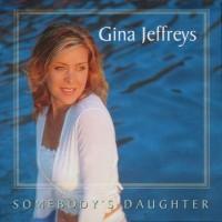 Purchase Gina Jeffreys - Somebody's Daughter