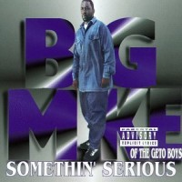 Purchase Big Mike - Somethin' Serious