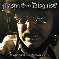 Purchase Masters Of Disguise - Back With A Vengeance