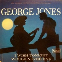 Purchase George Jones - I Wish Tonight Would Never End (Vinyl)