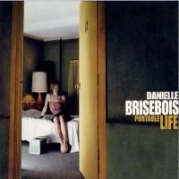 Purchase Danielle Brisebois - Portable Life
