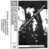 Purchase Das Synthetische Mischgewebe - Was Ist Das, Die Realitat? (Cassette)