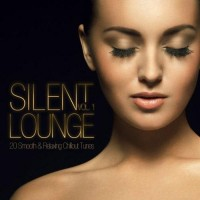 Purchase VA - Silent Lounge Vol. 1: 20 Smooth & Relaxing Chillout Tunes