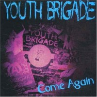 Purchase Youth Brigade - Come Again (EP)