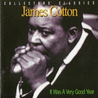 Purchase James Cotton - It Was A Very Good Year (Remastered 2000)