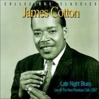 Purchase James Cotton - Late Night Blues (Vinyl)