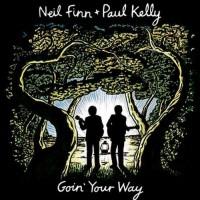 Purchase Neil Finn & Paul Kelly - Goin' Your Way CD2