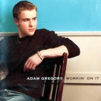 Purchase Adam Gregory - Workin' On It
