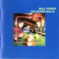 Purchase Coloured Balls - Ball Power (Remastered 2006)