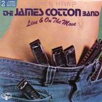 Purchase James Cotton - Live And On The Move (Vinyl) CD2
