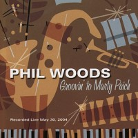 Purchase Phil Woods - Groovin' To Marty Paich