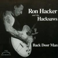 Purchase Ron Hacker & The Hacksaws - Back Door Man