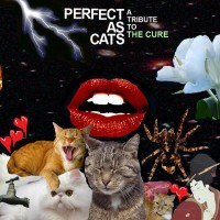 Purchase VA - Perfect As Cats: A Tribute To The Cure CD1