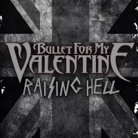 Purchase Bullet For My Valentine - Raising Hell (CDS)