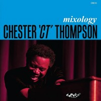 Purchase Chester 'CT' Thompson - Mixology